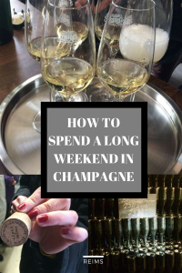 A guide to a long weekend in Reims, capital of Champagne. How to eat, drink and sleep.