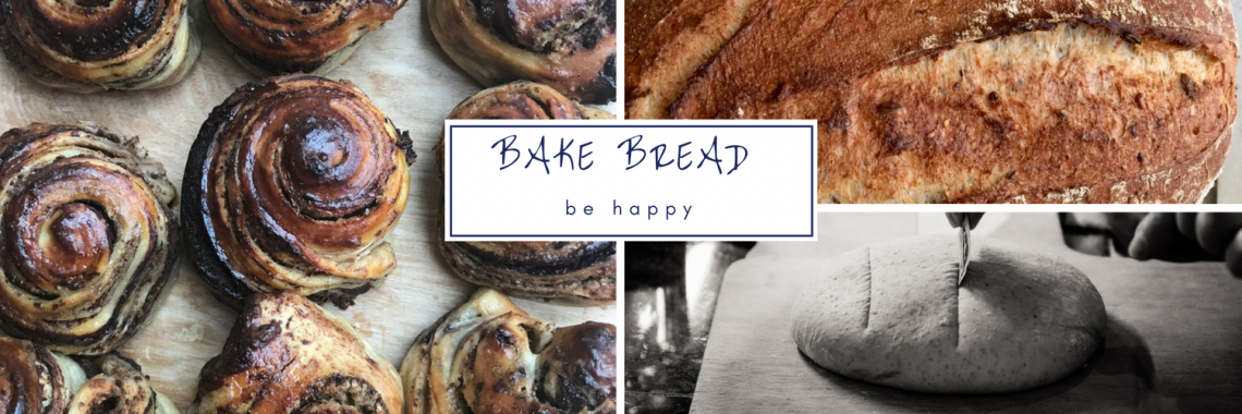 Bake Bread Be Happy