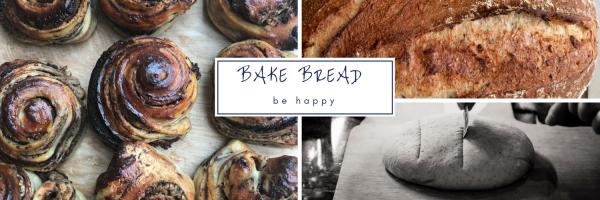 Bake Bread Be Happy