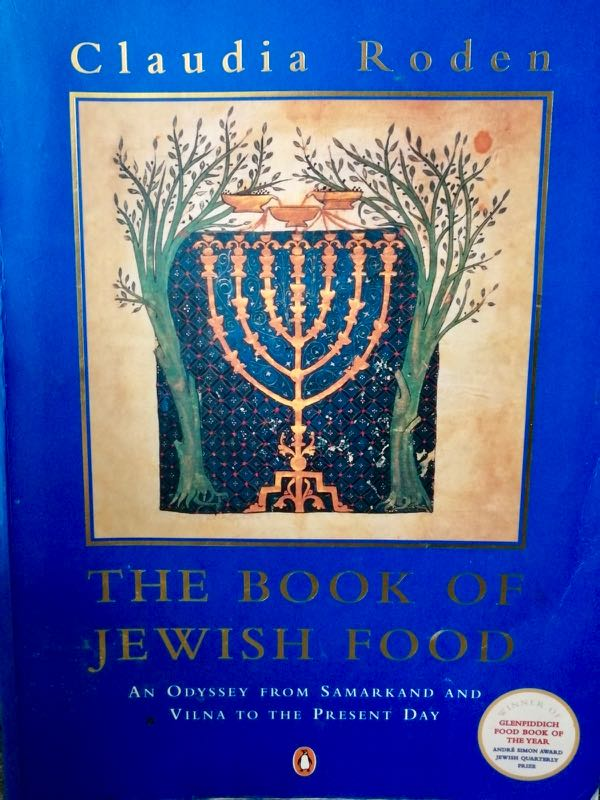 Claudia Roden Book of Jewish Food